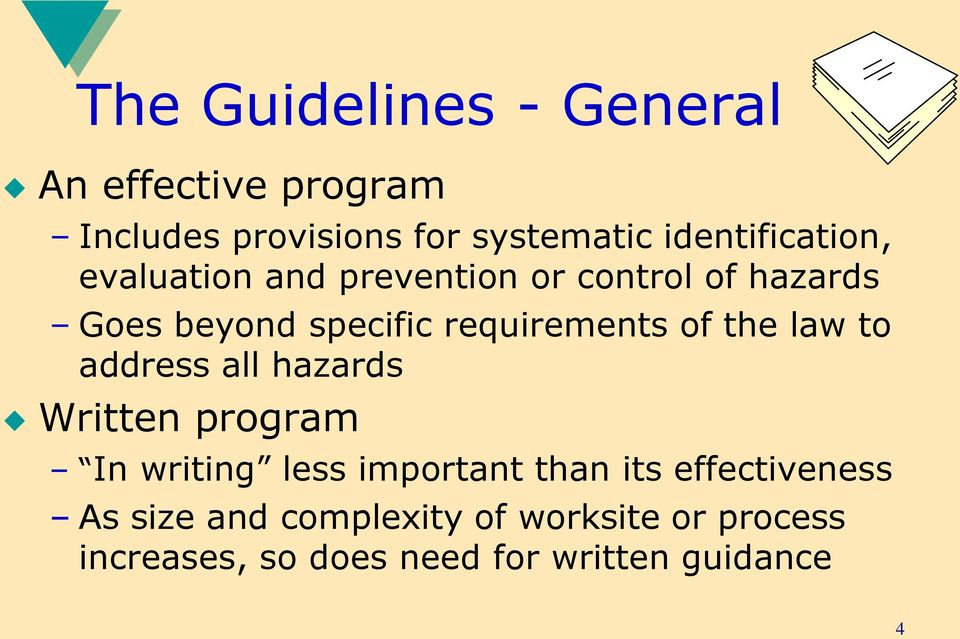 requirements of the law to address all hazards Written program In writing less important