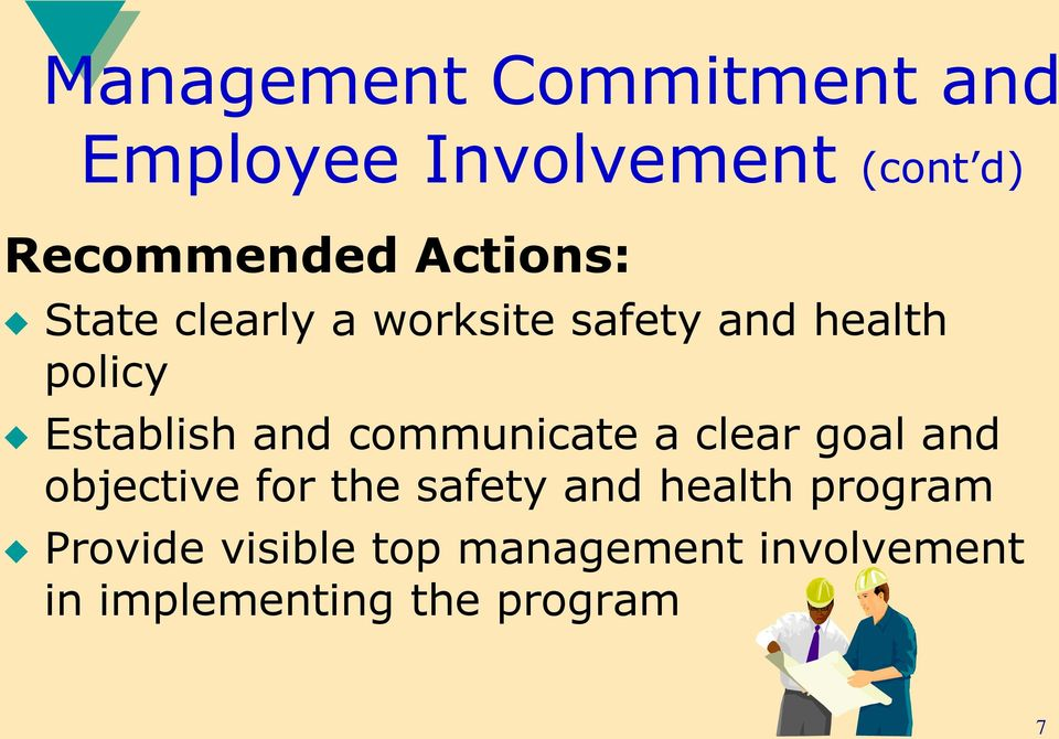communicate a clear goal and objective for the safety and health