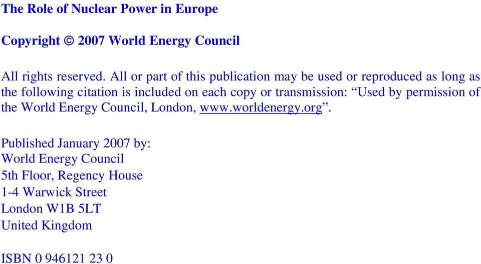 included on each copy or transmission: Used by permission of the World Energy Council, London, www.