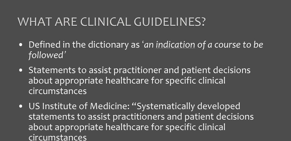 practitioner and patient decisions about appropriate healthcare for specific clinical