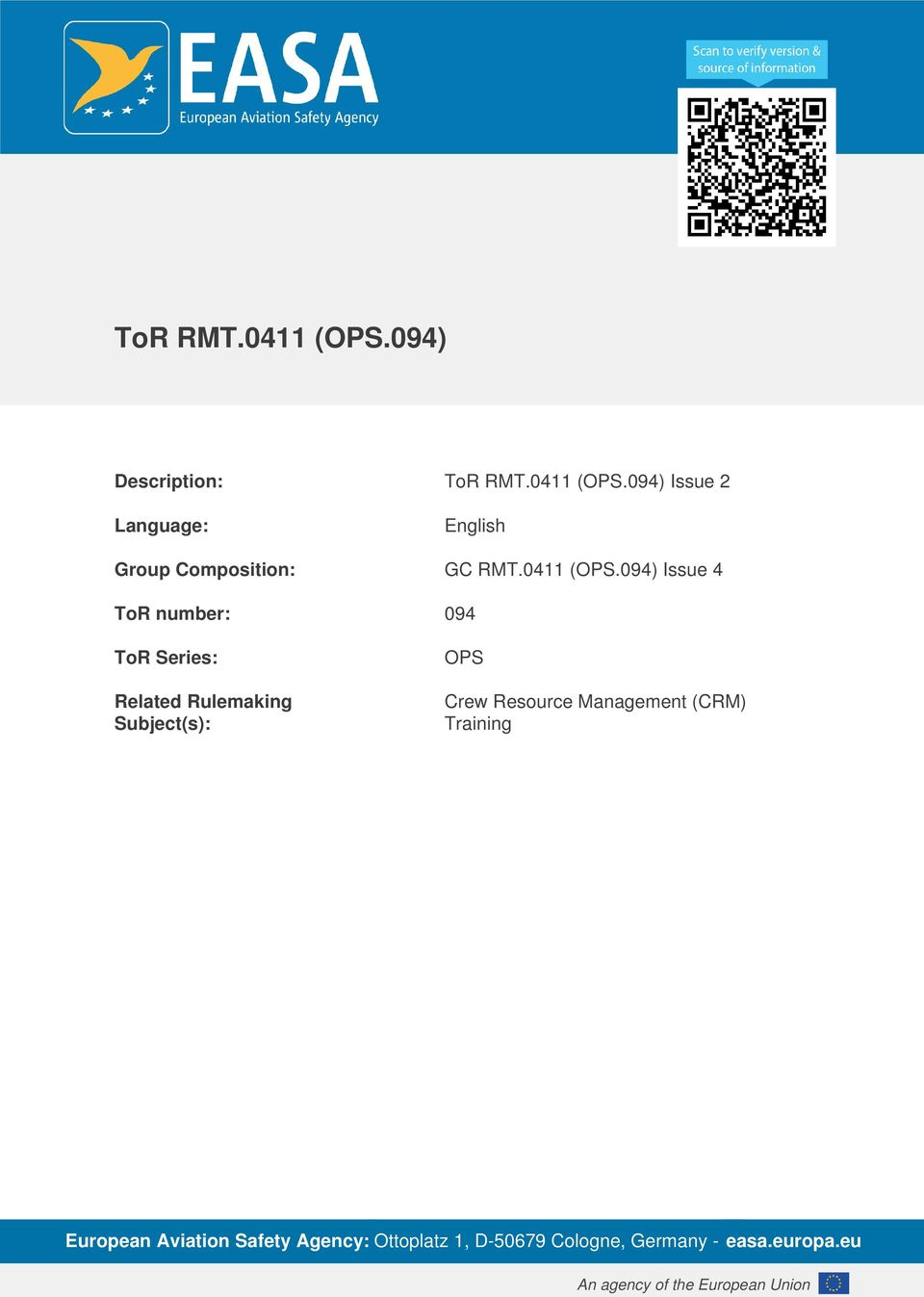 094) Issue 4 ToR number: 094 ToR Series: Related Rulemaking Subject(s): OPS Crew