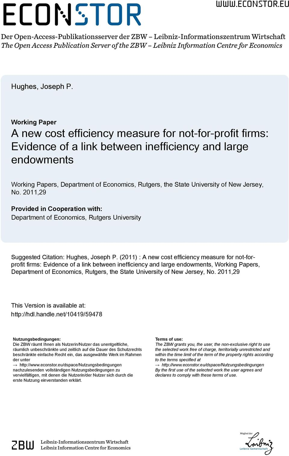 University of New Jersey, No. 2011,29 Provided in Cooperation with: Department of Economics, Rutgers University Suggested Citation: Hughes, Joseph P.