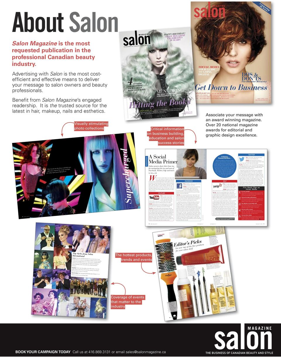 Advertising with Salon is the most costefficient and effective means to deliver your message to salon owners and beauty professionals. Benefit from Salon Magazine s engaged readership.