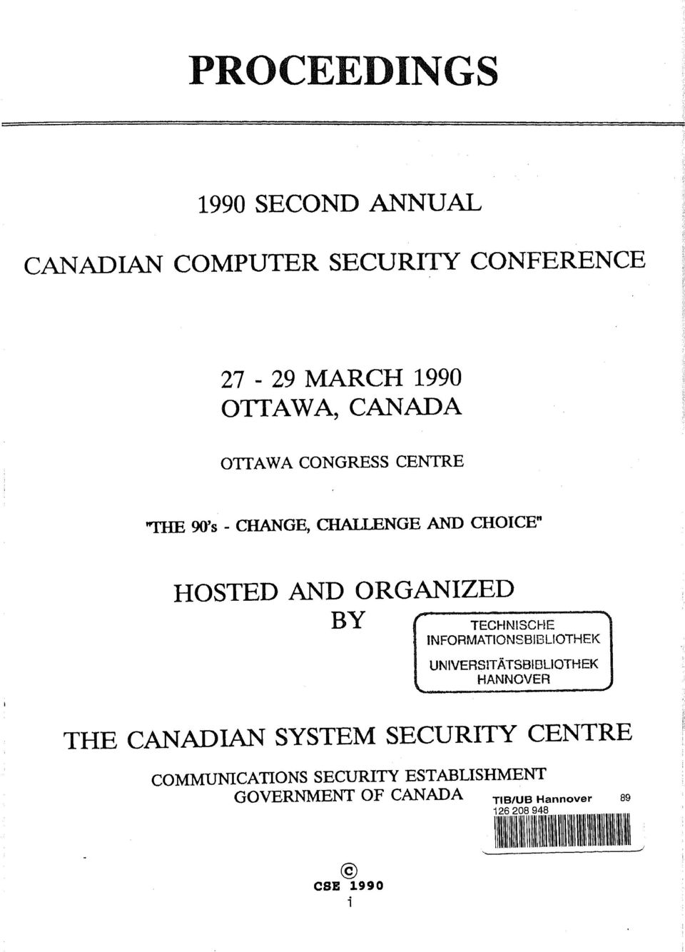 TECHN1SCHE INFORMATIONSB1BLIOTHEK UNIVERS1TÂTSBIDLIOTHEK HANNOVER THE CANADIAN SYSTEM SECURITY