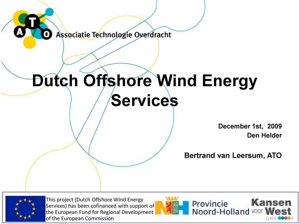 Wind Energy Services) has been cofinancedwithsupport of the