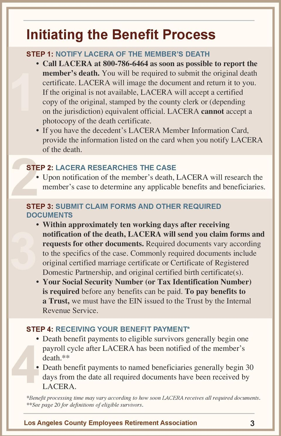 If the original is not available, LACERA will accept a certified copy of the original, stamped by the county clerk or (depending on the jurisdiction) equivalent official.