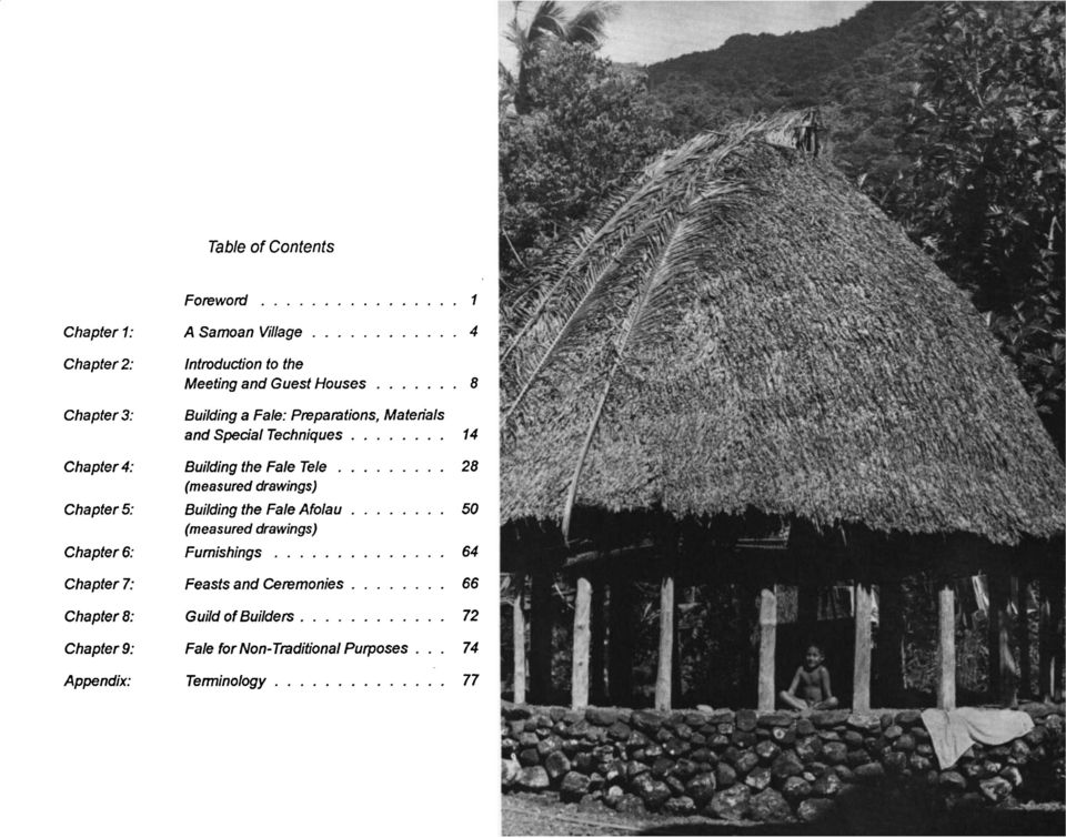 (measured drawings) Chapter 5: Building the Fale Afolau 50 (measured drawings) Chapters: Furnishings 64 Chapter?