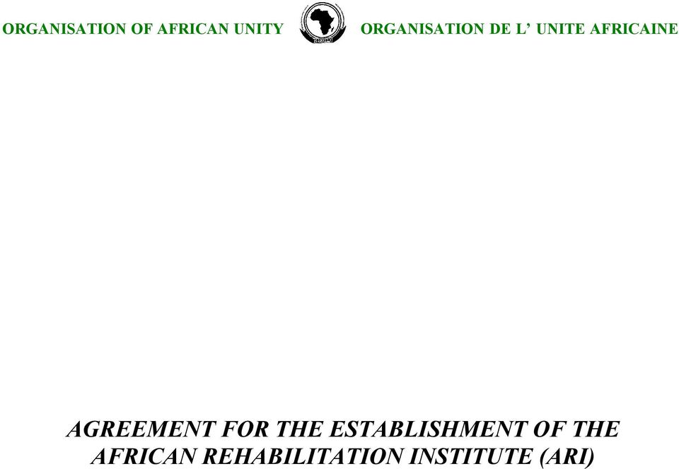 AGREEMENT FOR THE ESTABLISHMENT OF
