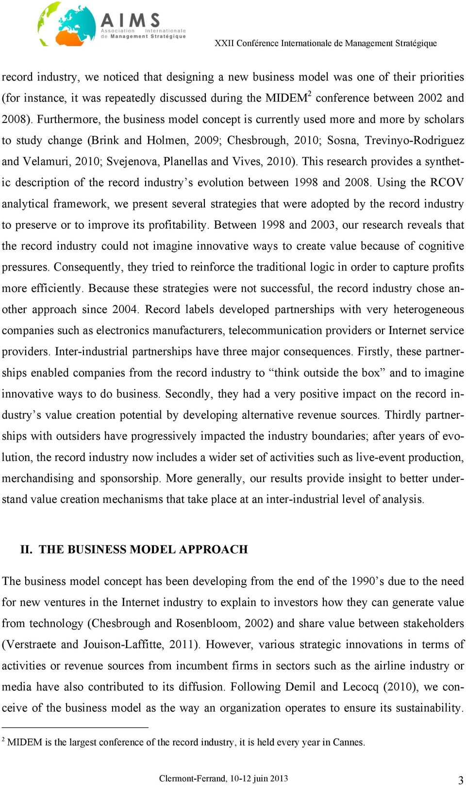 Planellas and Vives, 2010). This research provides a synthetic description of the record industry s evolution between 1998 and 2008.