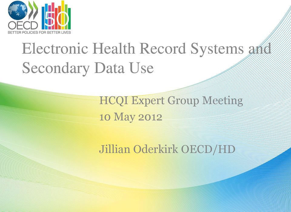Use HCQI Expert Group Meeting