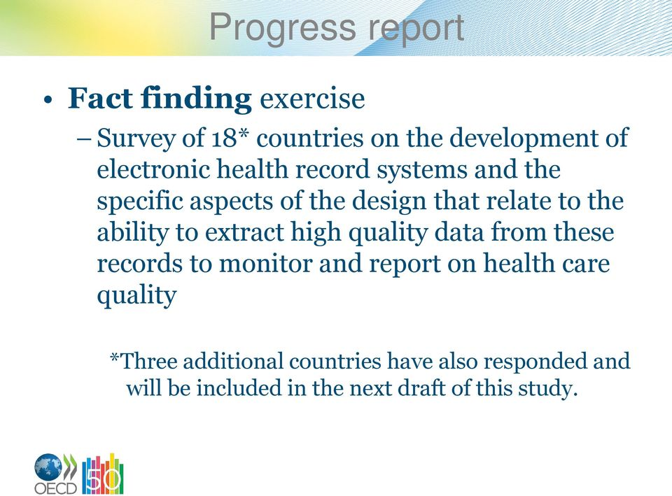 extract high quality data from these records to monitor and report on health care quality