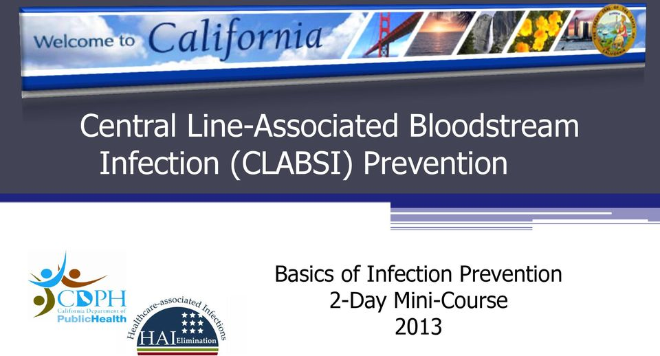 (CLABSI) Prevention Basics of