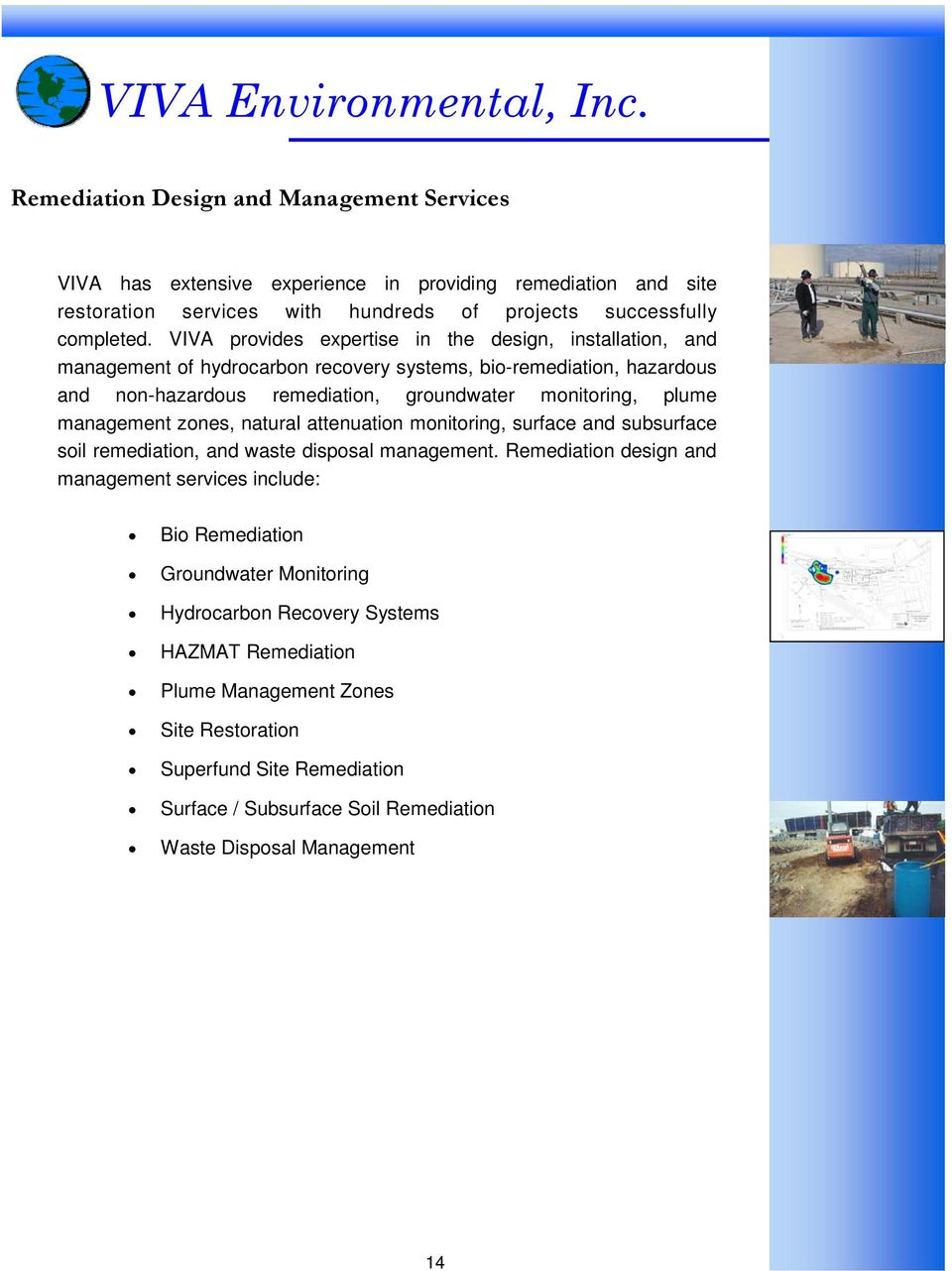 management zones, natural attenuation monitoring, surface and subsurface soil remediation, and waste disposal management.