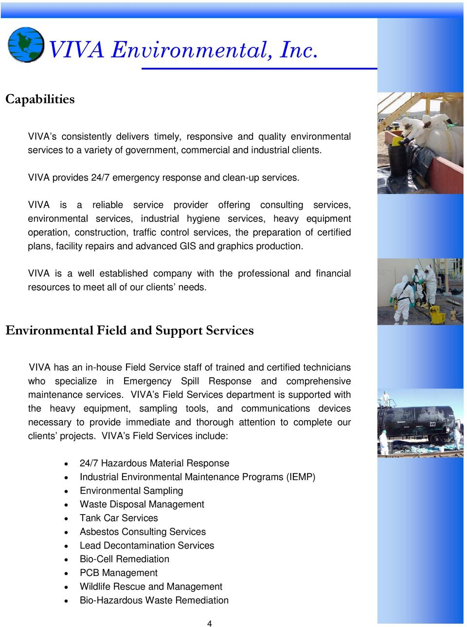 VIVA is a reliable service provider offering consulting services, environmental services, industrial hygiene services, heavy equipment operation, construction, traffic control services, the