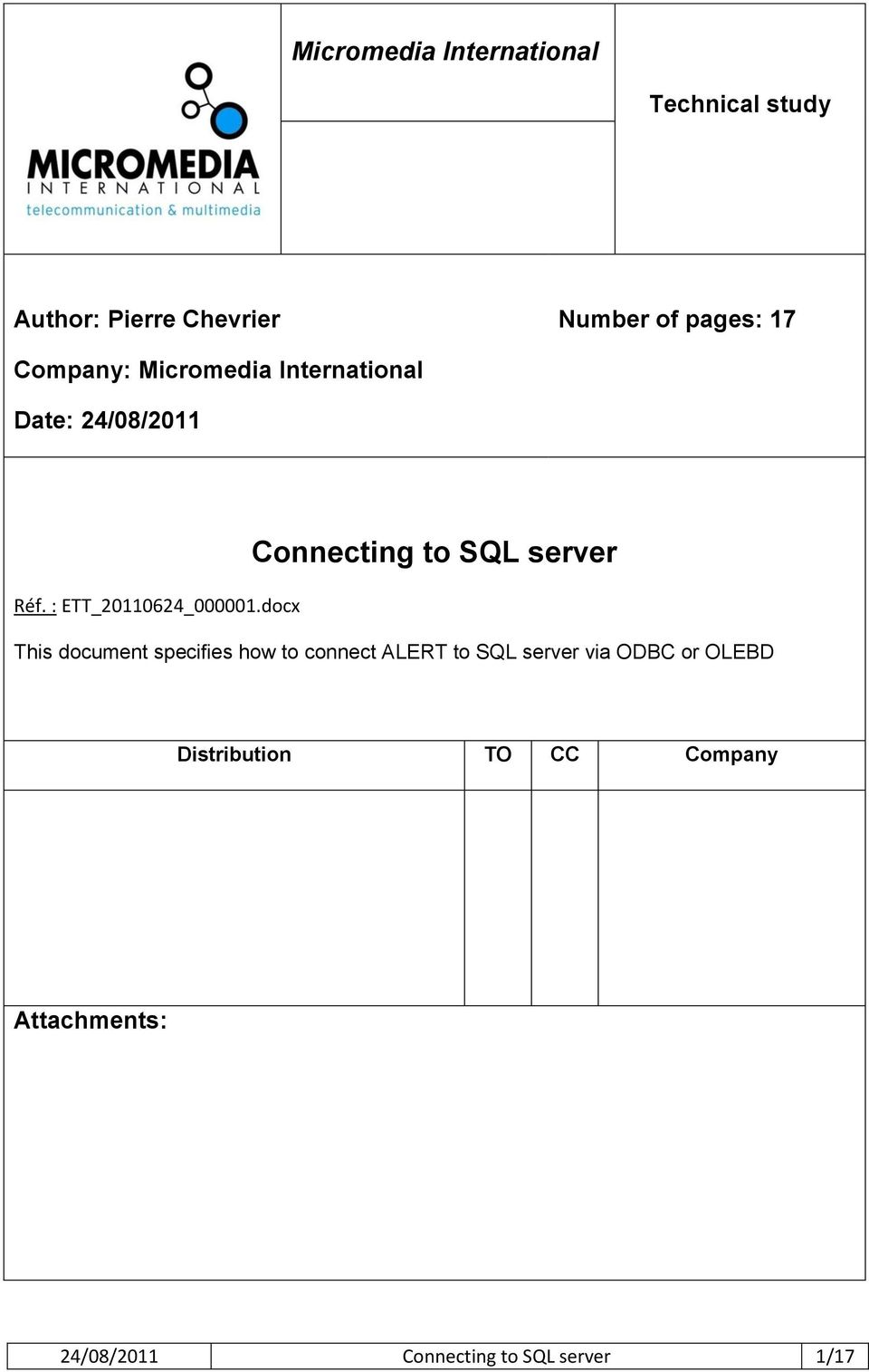 docx Connecting to SQL server This document specifies how to connect ALERT to SQL
