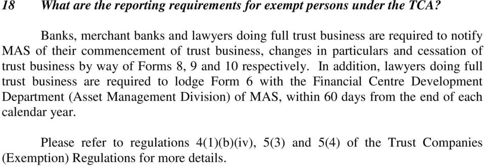 cessation of trust business by way of Forms 8, 9 and 10 respectively.