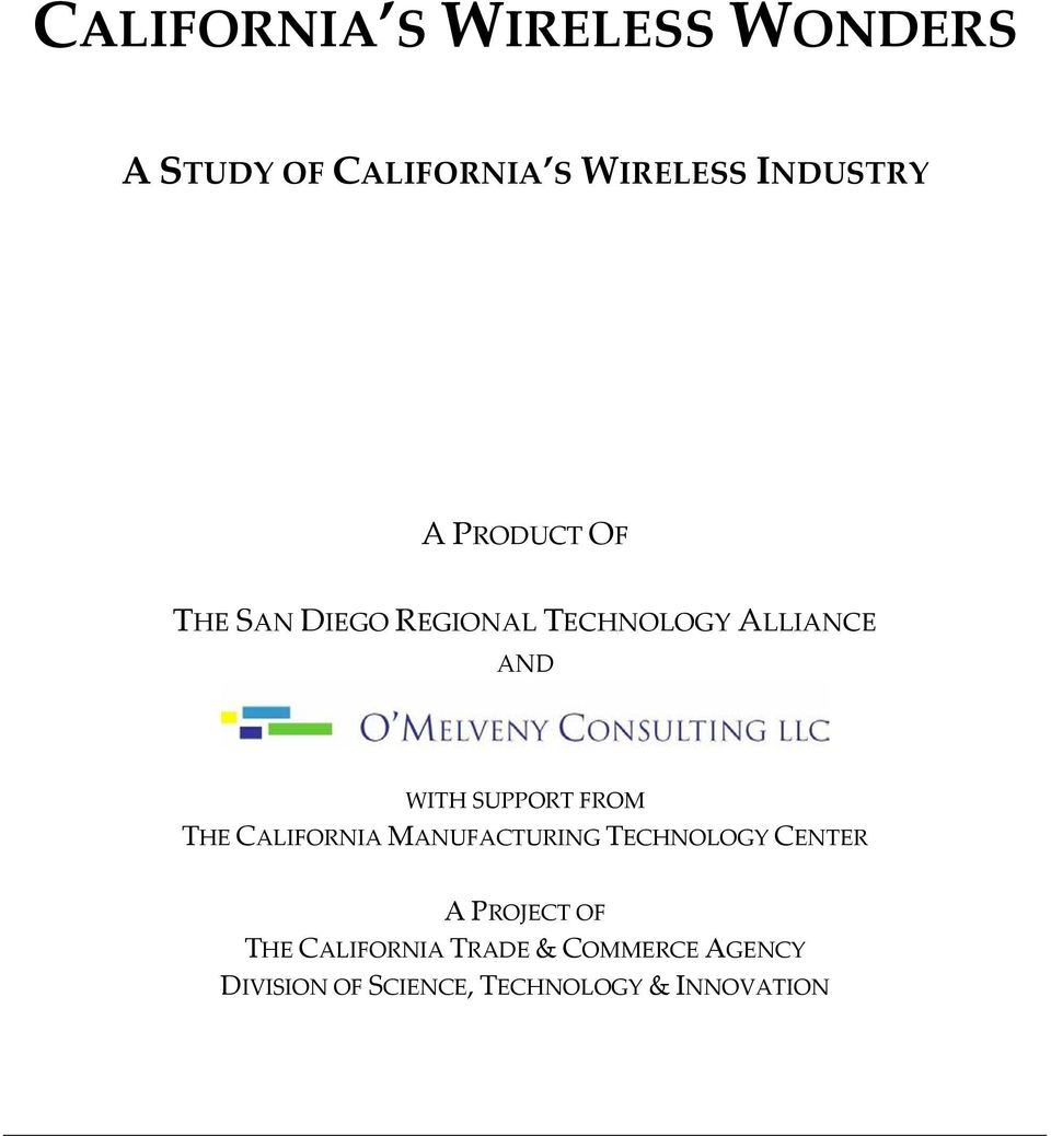 FROM THE CALIFORNIA MANUFACTURING TECHNOLOGY CENTER A PROJECT OF THE