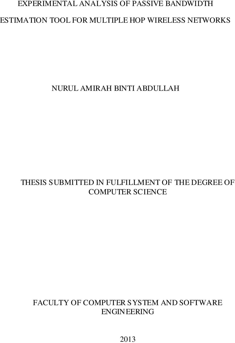 ABDULLAH THESIS SUBMITTED IN FULFILLMENT OF THE DEGREE OF