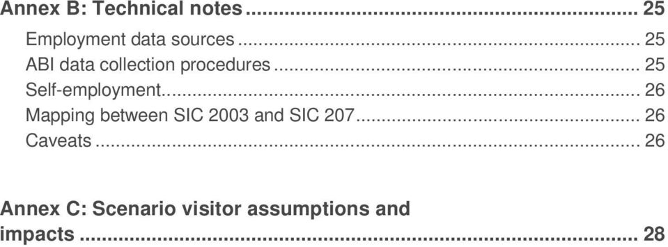 .. 26 Mapping between SIC 2003 and SIC 207... 26 Caveats.