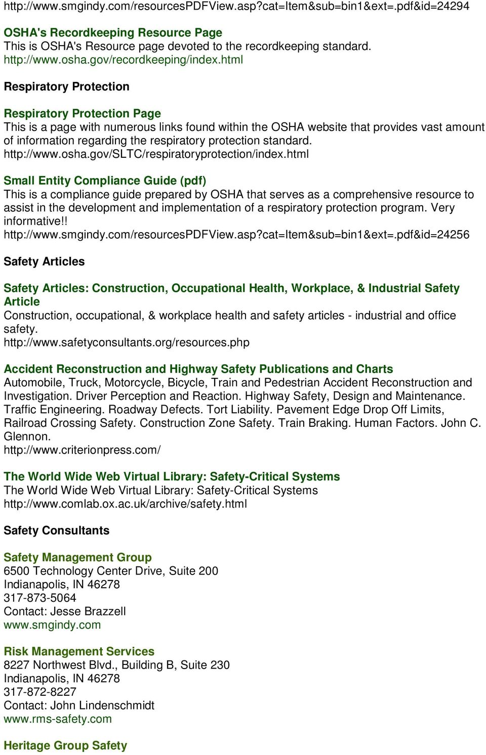 html Respiratory Protection Respiratory Protection Page This is a page with numerous links found within the OSHA website that provides vast amount of information regarding the respiratory protection