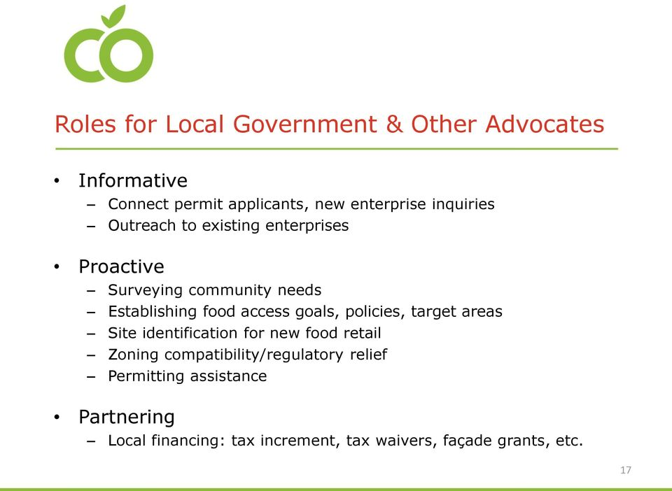 access goals, policies, target areas Site identification for new food retail Zoning