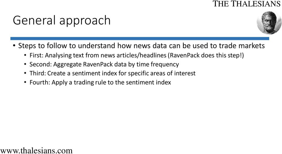 step!) Second: Aggregate RavenPack data by time frequency Third: Create a sentiment