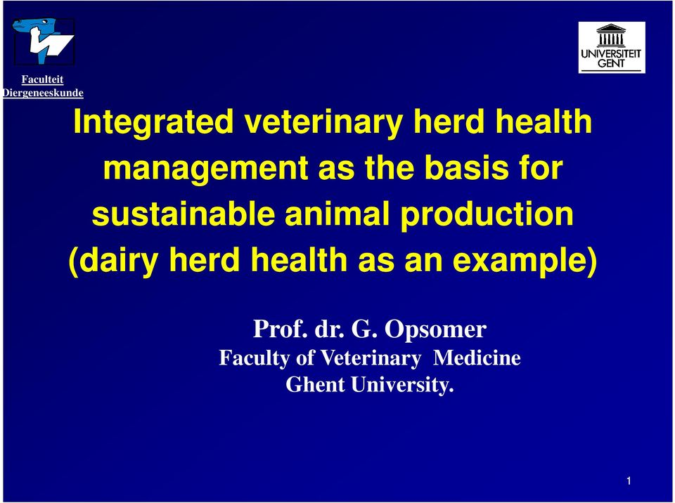 production (dairy herd health as an example) Prof. dr.