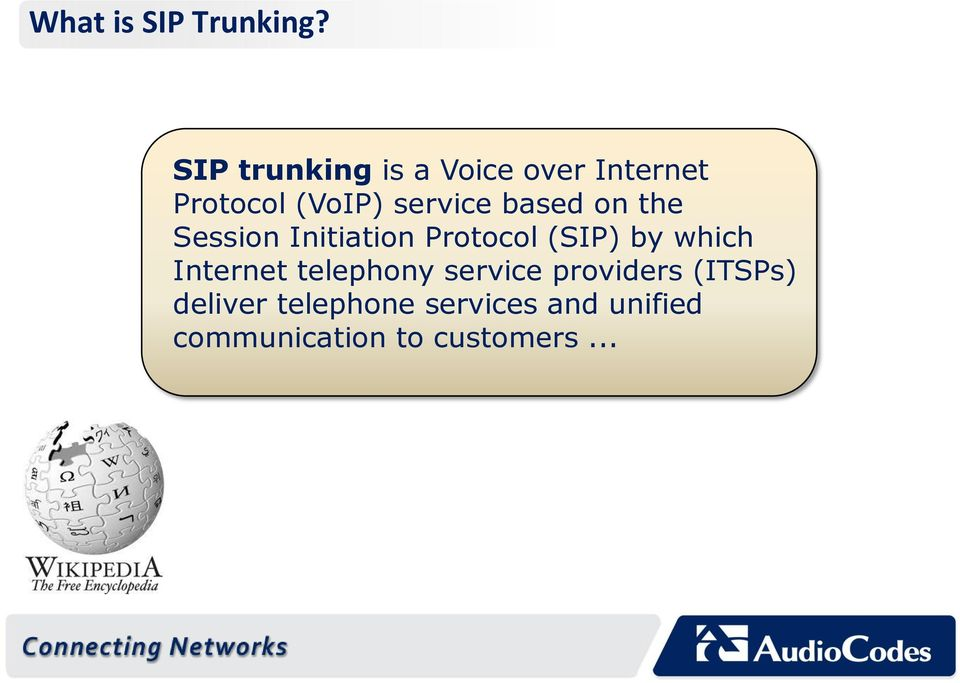 based on the Session Initiation Protocol (SIP) by which