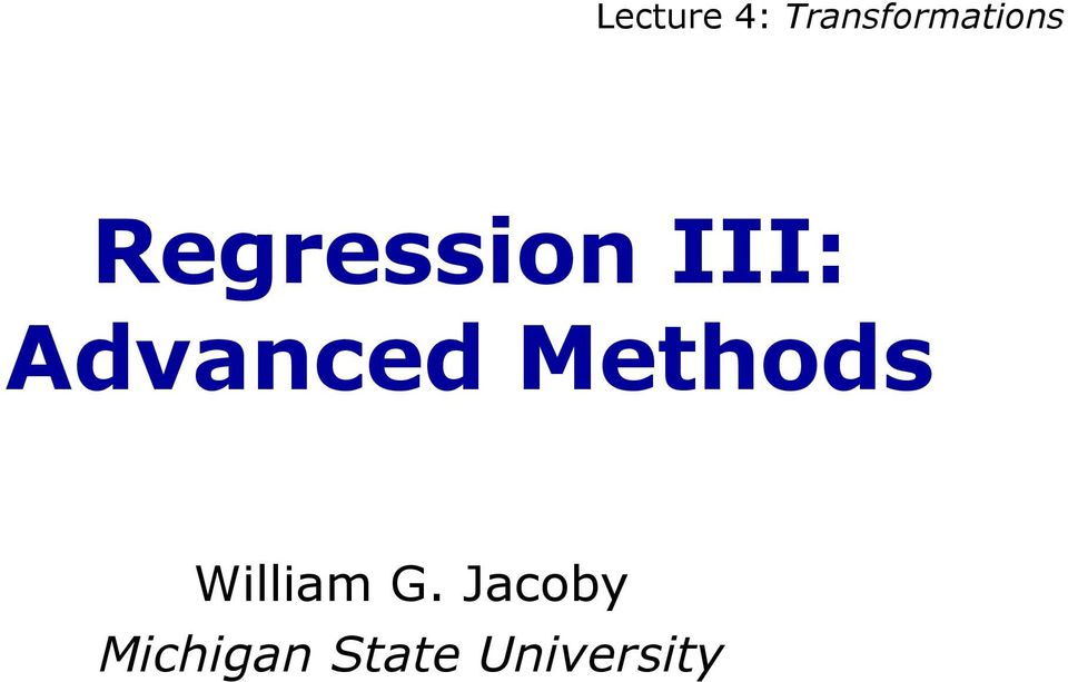 Regression III: Advanced