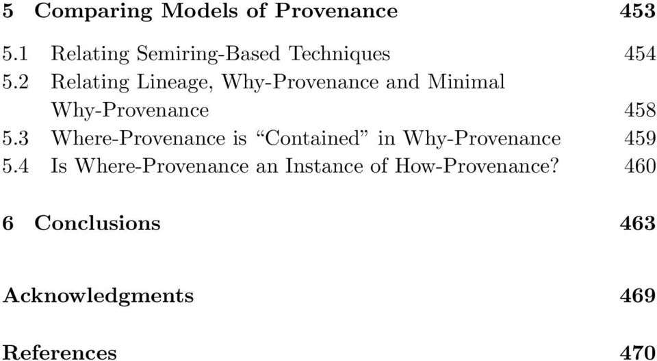 2 Relating Lineage, Why-Provenance and Minimal Why-Provenance 458 5.