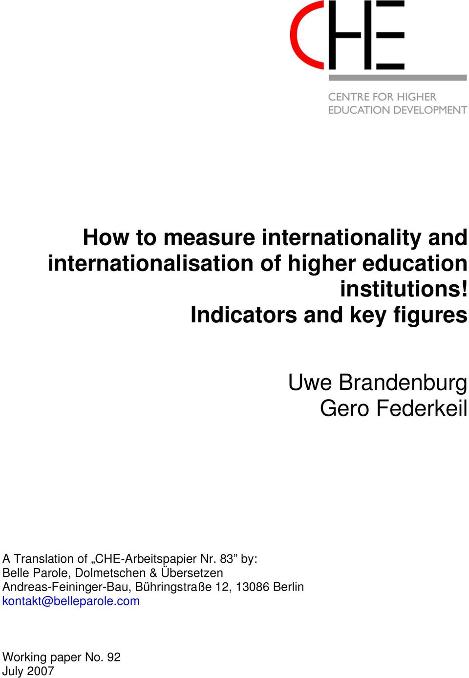 Indicators and key figures Uwe Brandenburg Gero Federkeil A Translation of