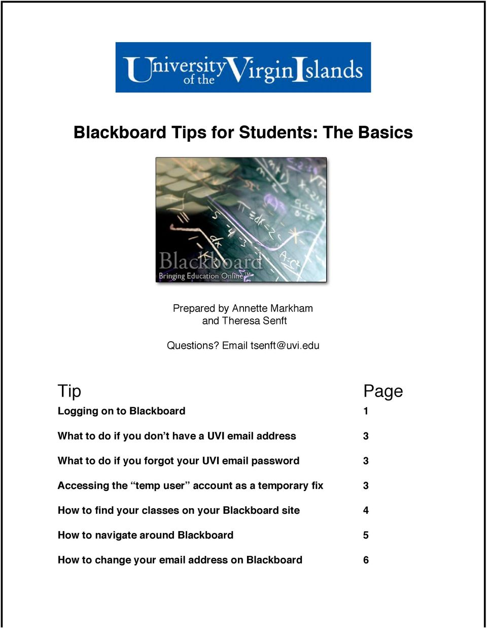 edu Tip Page Logging on to Blackboard 1 What to do if you don t have a UVI email address 3 What to do if you