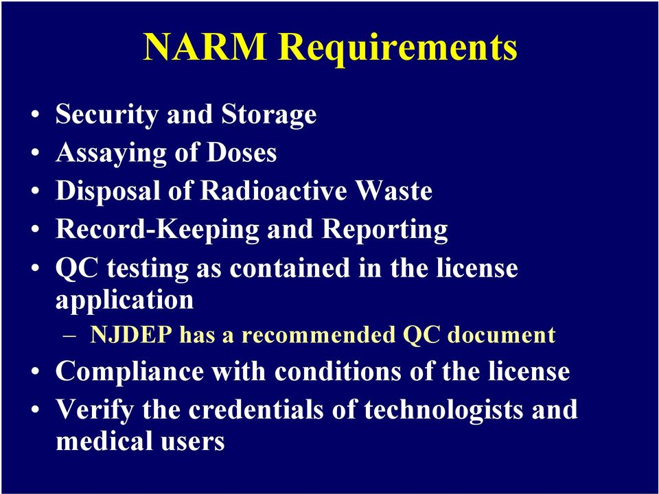 the license application NJDEP has a recommended QC document Compliance with