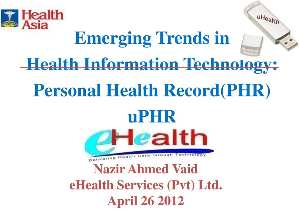 Health Record(PHR) uphr Nazir Ahmed