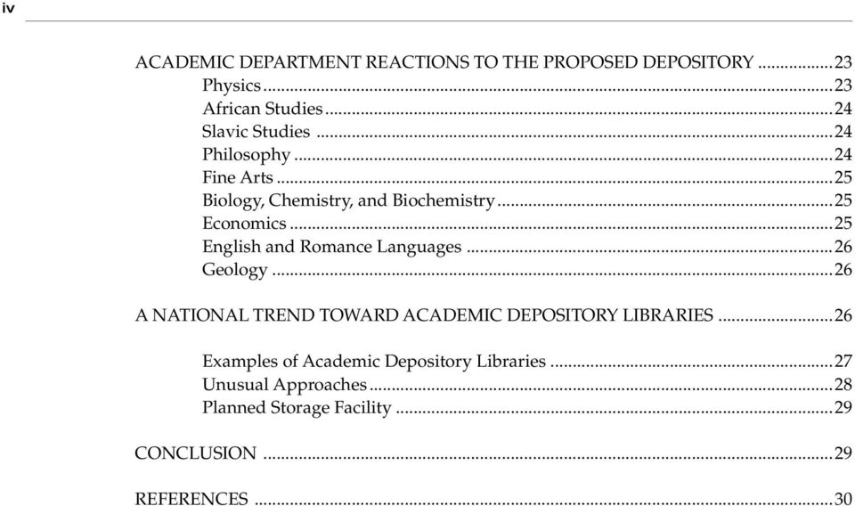 ..25 English and Romance Languages...26 Geology...26 A NATIONAL TREND TOWARD ACADEMIC DEPOSITORY LIBRARIES.