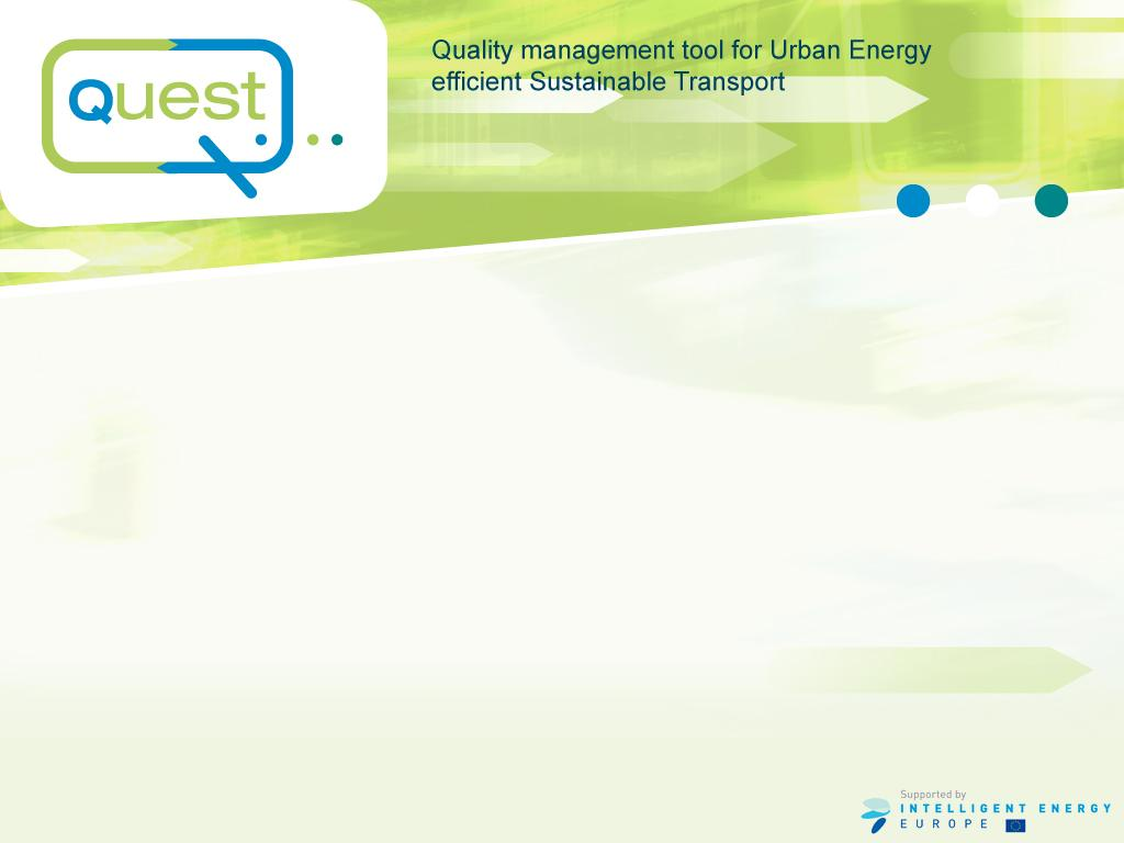 QUEST Quality management tool for Urban Energy efficiency Sustainable Transport ISIS