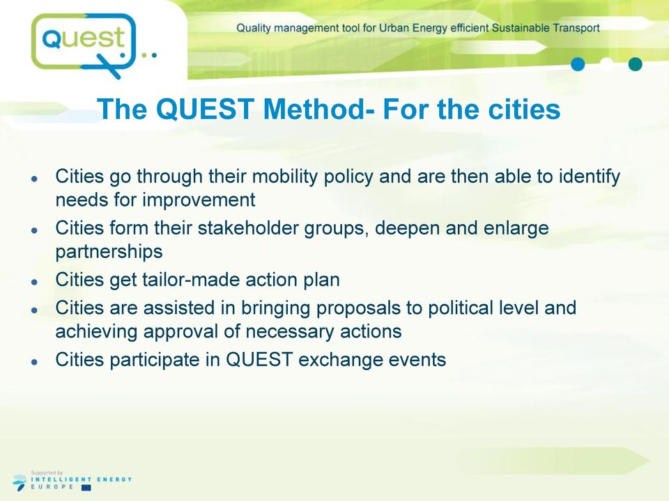 partnerships Cities get tailor-made action plan Cities are assisted in bringing proposals to