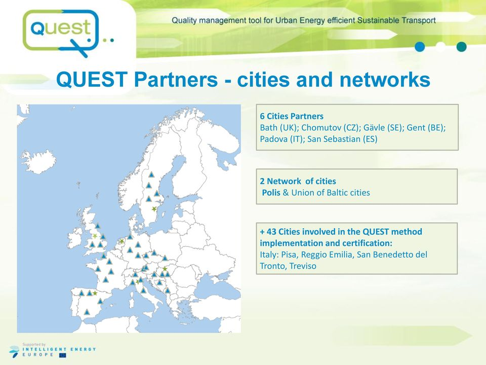 & Union of Baltic cities + 43 Cities involved in the QUEST method implementation