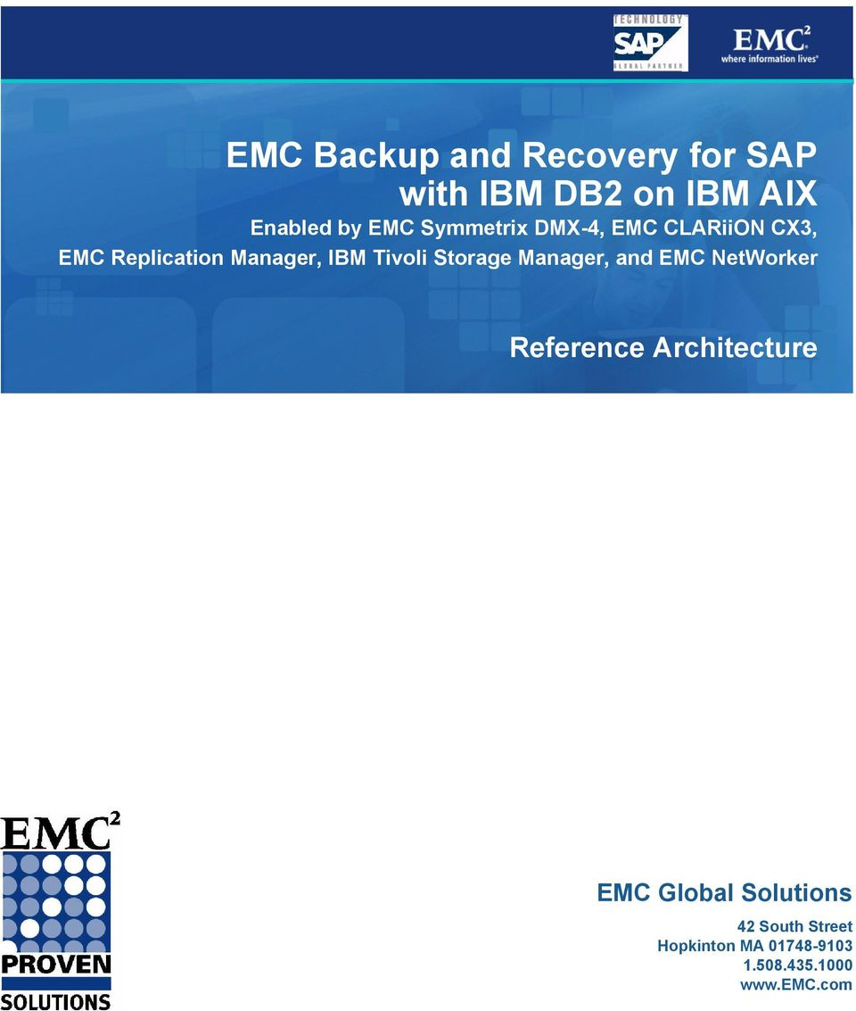 Storage Manager, and EMC NetWorker Reference Architecture EMC Global