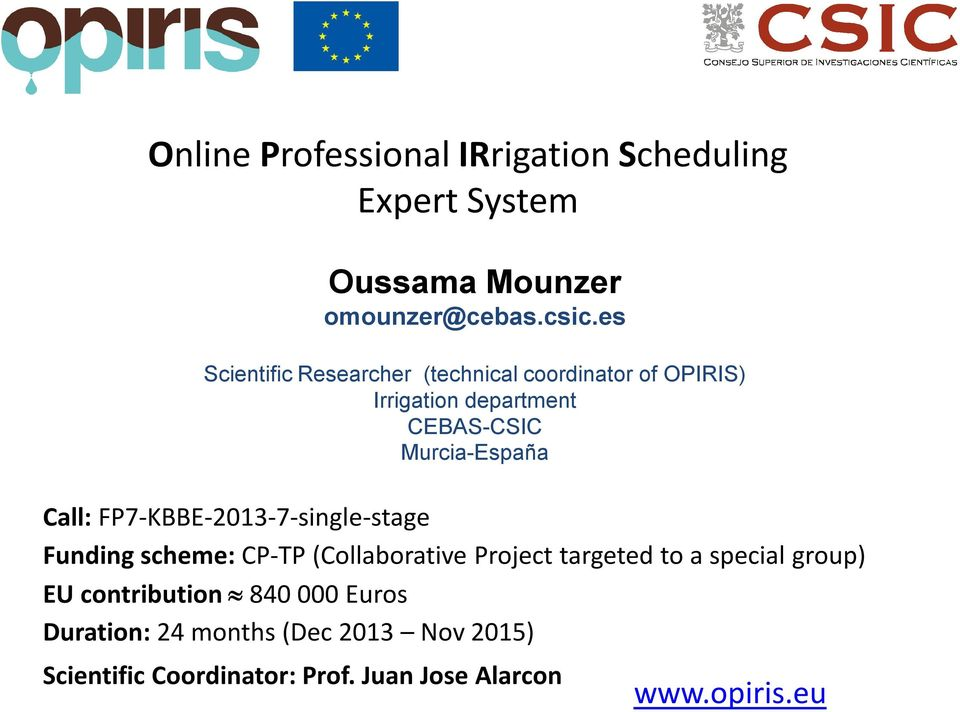 Call: FP7-KBBE-2013-7-single-stage Funding scheme: CP-TP (Collaborative Project targeted to a special group)
