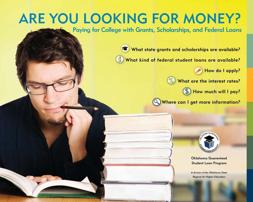 are available? What kind of federal student loans are available? How do I apply?