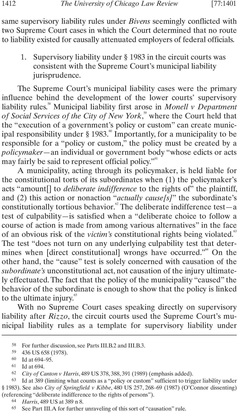 Supervisory liability under 1983 in the circuit courts was consistent with the Supreme Court s municipal liability jurisprudence.