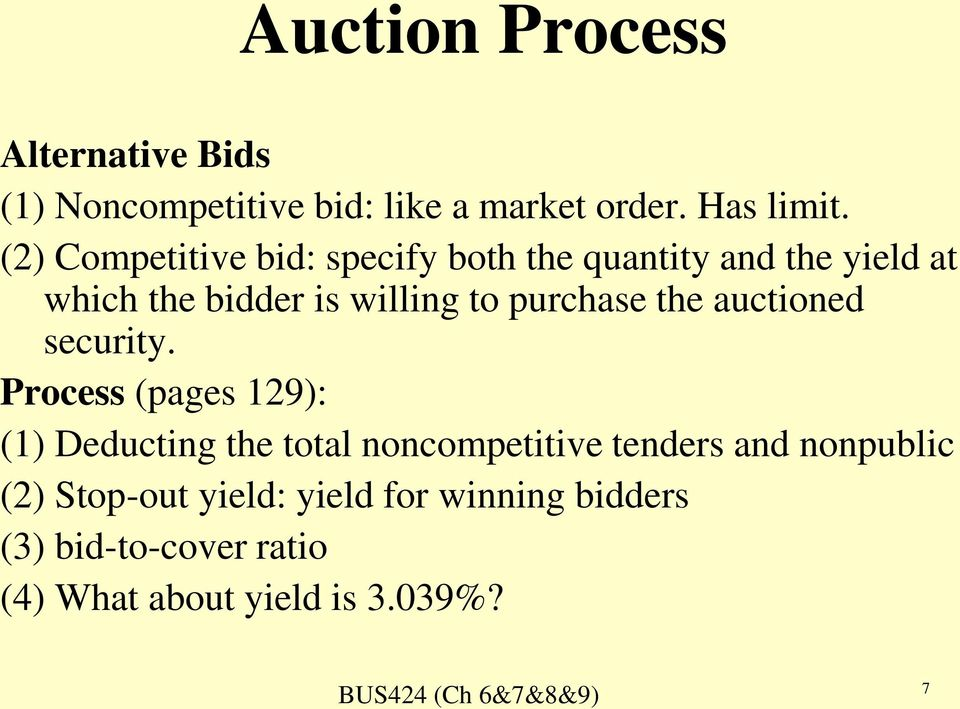 purchase the auctioned security.