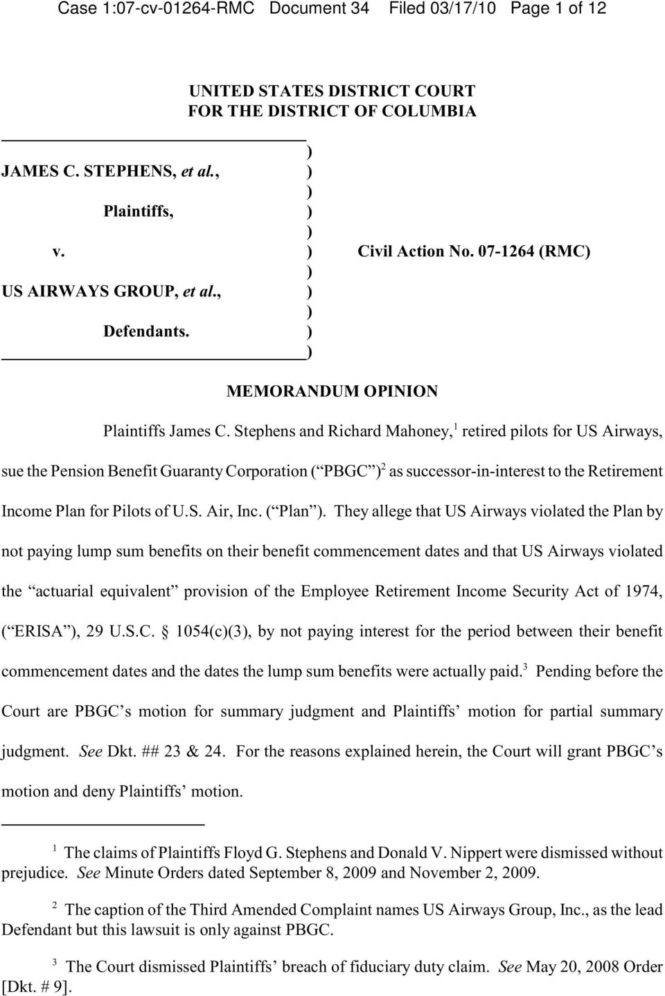 Stephens and Richard Mahoney, retired pilots for US Airways, sue the Pension Benefit Guaranty Corporation ( PBGC 2 as successor-in-interest to the Retirement Income Plan for Pilots of U.S. Air, Inc.