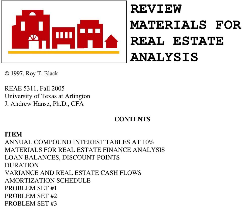 , CFA CONTENTS ITEM ANNUAL COMPOUND INTEREST TABLES AT 10% MATERIALS FOR REAL ESTATE FINANCE