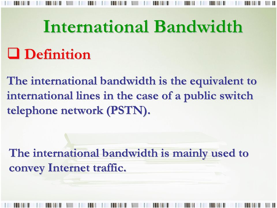 public switch telephone network (PSTN).
