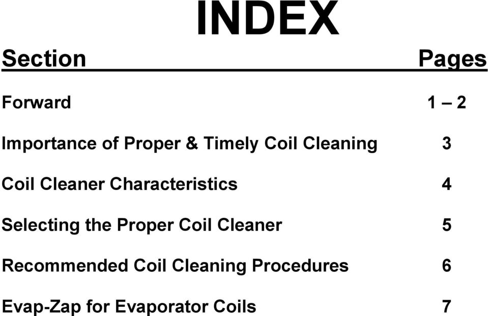 4 Selecting the Proper Coil Cleaner 5 Recommended