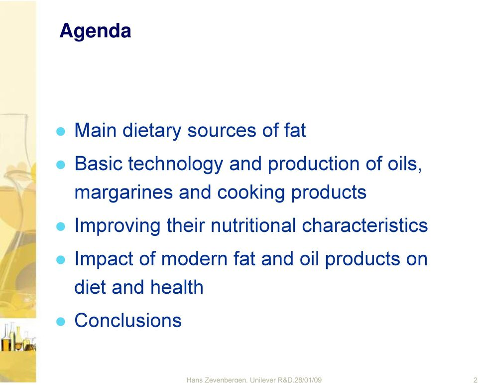 their nutritional characteristics Impact of modern fat and oil