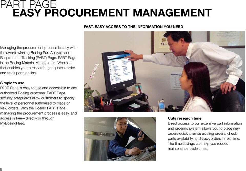 Simple to use PART Page is easy to use and accessible to any authorized Boeing customer.