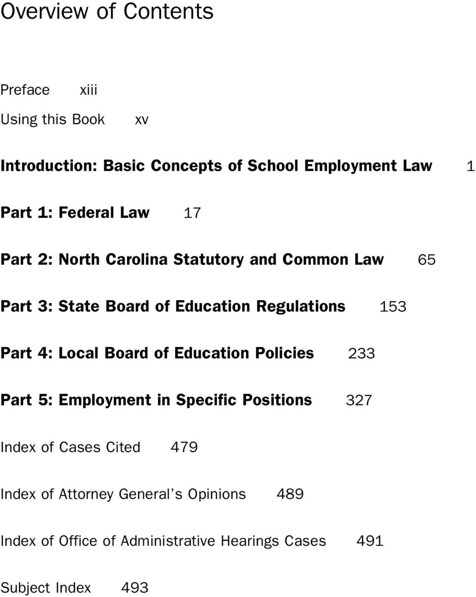 Regulations 153 Part 4: Local Board of Education Policies 233 Part 5: Employment in Specific Positions 327 Index of